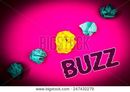 poster of Text sign showing Buzz. Conceptual photo Hum Murmur Drone Fizz Ring Sibilation Whir Alarm Beep Chime Ideas concept pink background crumpled papers several tries trial error