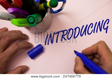 Handwriting Text Writing Introducing. Concept Meaning Presenting A Topic Or Someone Initial Approach
