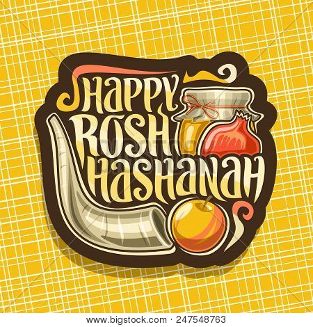 Vector Logo For Jewish Holiday Rosh Hashanah, Brown Sign With Ritual Horn, Festive Healthy Food - Au