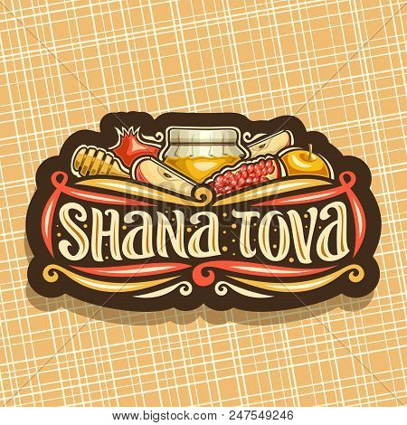 Vector Logo For Jewish Holiday Rosh Hashanah, Vintage Dark Sign With Autumn Honey In Pot, Wooden Sti