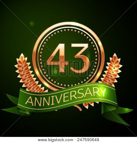 Realistic Forty Three Years Anniversary Celebration Design With Golden Ring And Laurel Wreath, Green