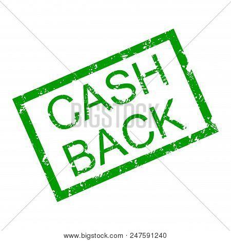Text Cash Back In Frame Rubber Stamp. Vector Cash Back Money, Insignia Cashback Imprint Illustration