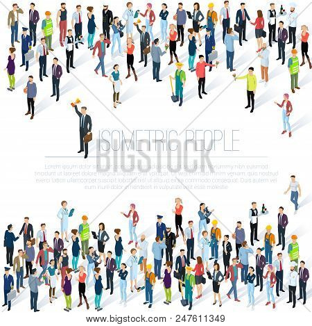 People Crowd. Isometric Vector Background  Mock Up. Men And Women, Various Professions And Styles, P