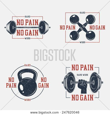 Set of bodybuilding typography with slogan - No pain, no gain. GYM print for t-shirt with fitness equipments. Graphics for athletic apparel. Collection of tee shirt badge with grunge. Vector. poster