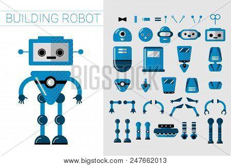 Diy Set Of Vector Robots Details In Flat Cartoon Style. Cute Cartoon Robotic Separate Parts For Crea