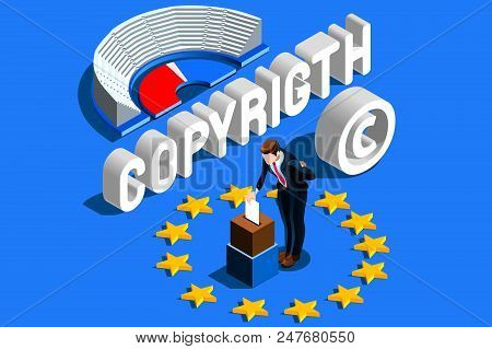 Copyright European Regulation. European Union Parliament Voting Content Property Copyright Law. Euro