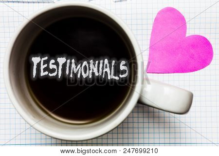 Word Writing Text Testimonials. Business Concept For Customers Formal Endorsement Statement Experien