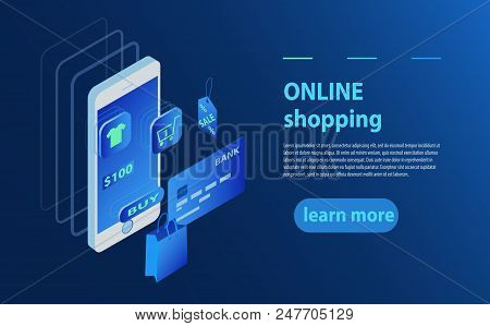 Concept Of Online Shop, Online Store. Transfer Money From Card. Isometric Phone, Bank Card And Shopp