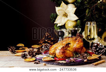 Roast Chicken Or Turkey For Christmas And New Year Thanksgiving Day With Mulled Wine And Christmas D