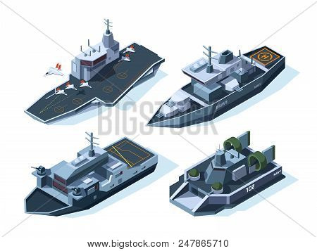 Military Boats Isometric. Vector American Navy. Military Boat, Ship, War Transport And Warship Illus