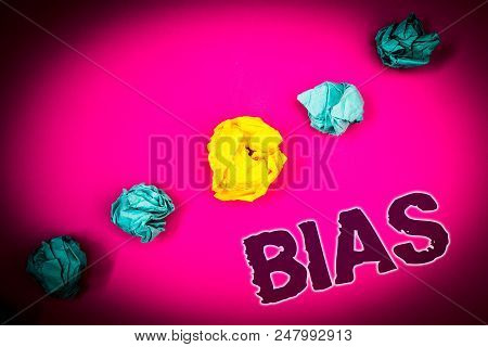 Text sign showing Bias. Conceptual photo Unfair Subjective One-sidedness Preconception Inequality Bigotry Ideas concept pink background crumpled papers several tries trial error poster