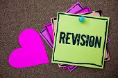 Conceptual hand writing showing Revision. Business photo showcasing Rechecking Before Proceeding Self Improvement Preparation Love art paper lovely nice massages brown pink art papers poster