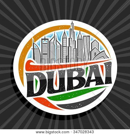 Vector Logo For Dubai, White Decorative Round Tag With Line Illustration Of Contemporary Dubai Citys