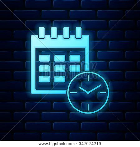 Glowing Neon Calendar And Clock Icon Isolated On Brick Wall Background. Schedule, Appointment, Organ