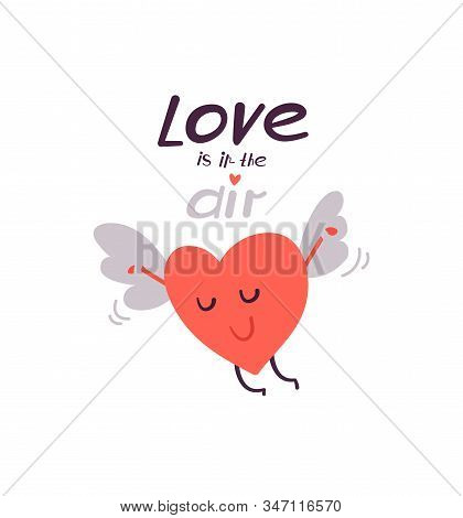 Cute Vector Illustration Isolated On White. Happy Flying Heart In Love. Wings Of Love. Modern Letter