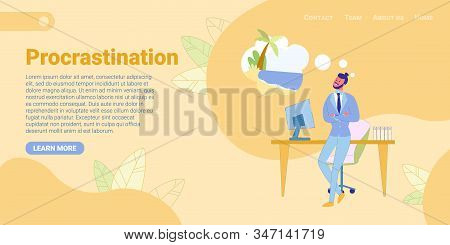 Man Office Worker Procrastinating, Postponing Work, Thinking About Vacation Flat Cartoon Banner Vect