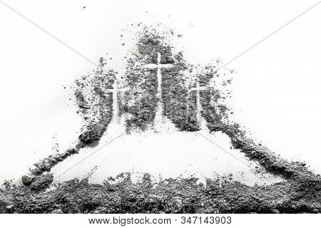 Three Cross On Golgota Hill Drawing Made Of Ash Or Dust As Christian Religion, God Sacrifice, Good F