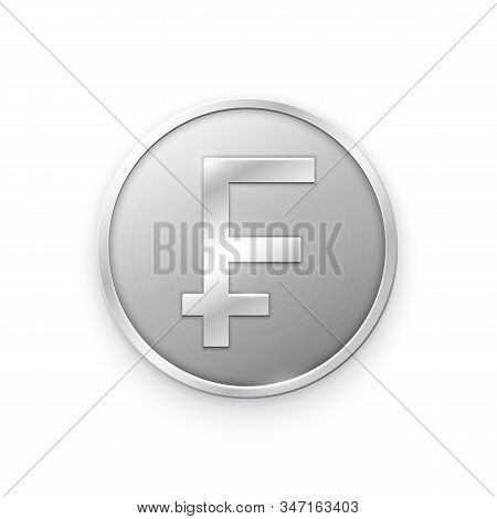 Silver Coin With Franc Sign. Vector Illustration Showing The Symbol Of The Currency Of France In The