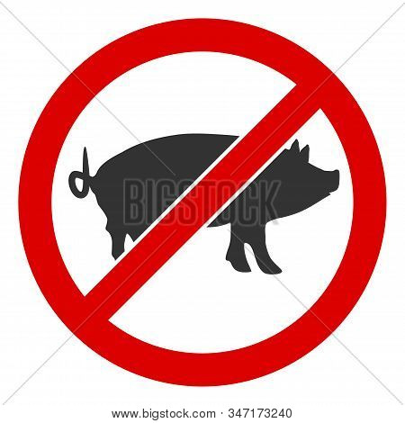 Raster Stop Swine Flat Icon. Raster Pictogram Style Is A Flat Symbol Stop Swine Icon On A White Back
