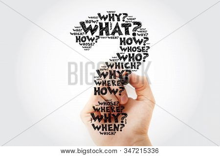 Question Mark - Hand Writing Questions Whose Answers Are Considered Basic In Information Gathering O