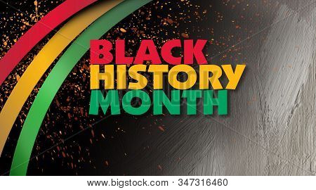 Graphic Design Of The Phrase Black History Month With Decorative Red, Gold And Green Ribbons And Han