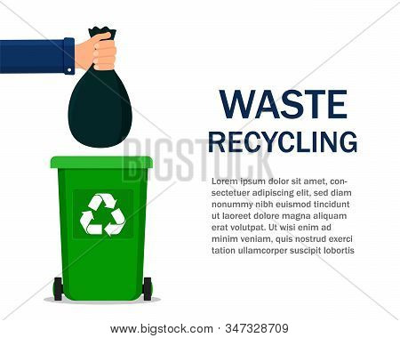 Man Throws Bag In Garbage. Hand Holding Bag Over Dustbin Container. Waste Recycling Concept In Flat