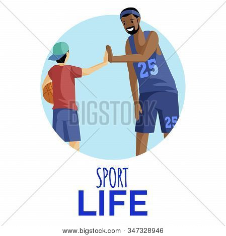 Sport Life Flat Vector Illustration. Basketball Player And Fan Giving High Five In Circular Frame. A