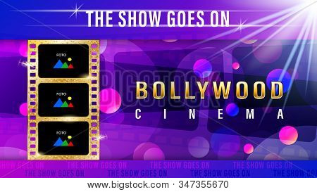 Inscription Bollywood Cinema, Realistic Gold Film With Copy Space For Text And Foto.
