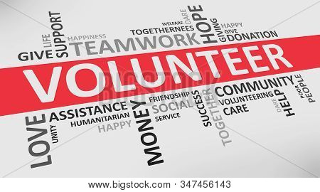 Volunteer Wordcloud On White Background With Words Related To Volunteering Teamwork, Charity And Don