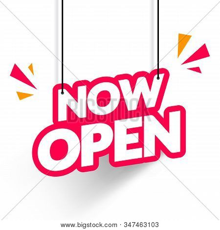 Vector Illustration Hanging Tag Now Open. Modern Web Banner Element