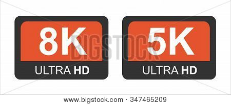 8k Full Hd And 5k Hd. Modern Technology Signs. Vector Illustration Symbol Monitor Display