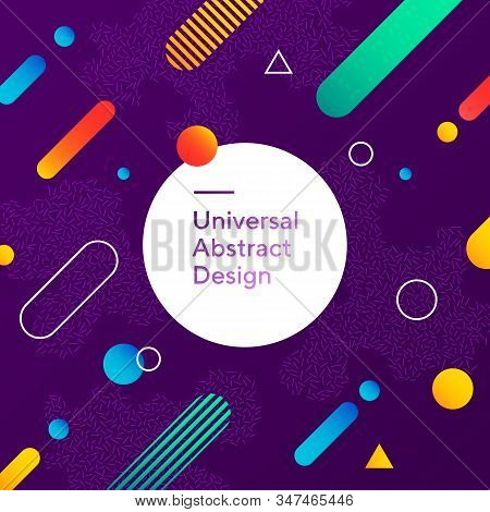 Vivid Abstract Background Design. Geometric Vector With Graphic Elements. Dynamical Forms. Rounded A