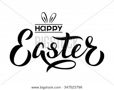 Happy Easter Text Lettering. Happy Easter Sign With Bunny Ears. For Pascha Logotype, Badge And Icon,