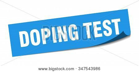 Doping Test Sticker. Doping Test Square Sign. Doping Test. Peeler