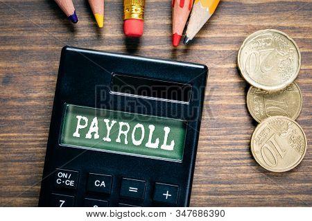 Payroll. Money, Bonuses, Benefits And Career Concept