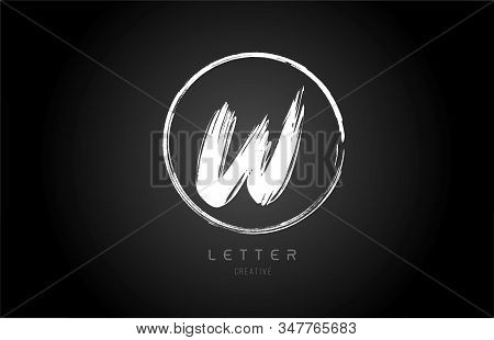 Grunge W Brush Stroke Letter Alphabet Logo Icon Design Template With Circle In Black And White For B