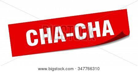 Cha-cha Sticker. Cha-cha Square Sign. Cha-cha. Peeler