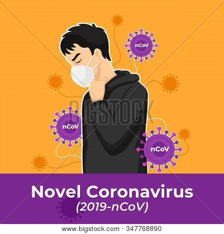Novel Coronavirus Disease Poster Background Design. Man Waring Face Masker Infected New Wuhan Mers V