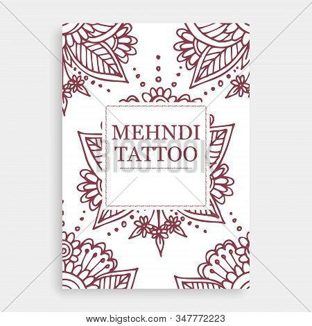 Mehendi Tattoo Oriental Floral Ornament In Indian Mehndi Style Poster, Vector Illustration. Abstract