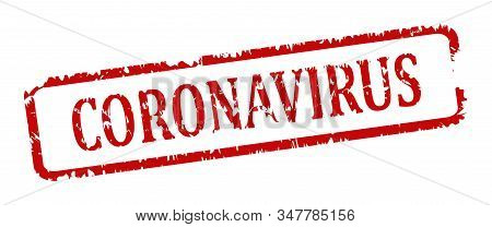 Scratched Red Oval Stamp With The Words - Coronavirus - Vector