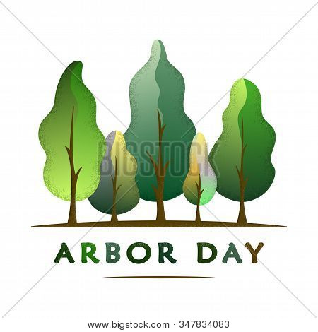 National Arbor Day Text - Creative Concept With Forest. Suitable For Greeting Card, Poster And Celeb