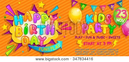 Invitation For Kids Party On Birthday With Welcome Flags, Balloons And Burst With Wishing Happy Birt