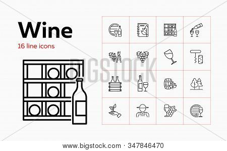 Wine Line Icon Set. Bottle, Glass, Barrel, Grape. Wine Making Concept. Can Be Used For Topics Like V