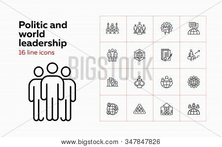 Politic And World Leadership Icons. Set Of Line Icons On White Background. Globe, World Leaders, Pop