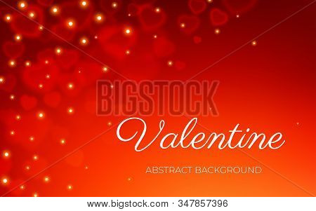 Valentines Day Card, Falling Hearts Bokeh With Light Sparkle Effect, Red Blur Space Abstract Backgro