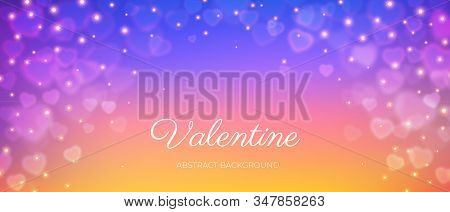 Heart Bokeh Frame On Colored Background And Valentine Love Text, Transparent Heart Shape Bokeh And S