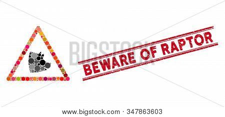 Mosaic Pork Warning Icon And Distressed Stamp Seal With Beware Of Raptor Phrase Between Double Paral
