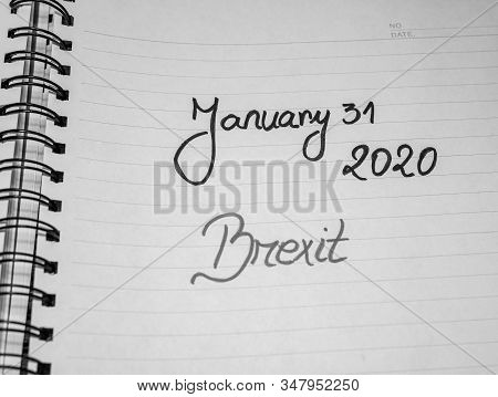 Deadline, Brexit, 31 January 2020 Handwriting  Text On Paper, Political Message. Political Text On O