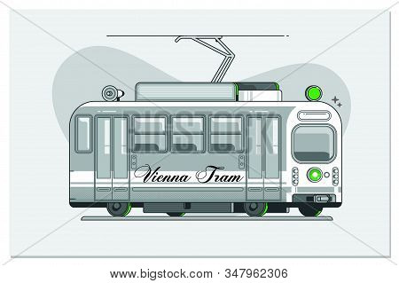 Vintage Tram - Symbol Of Vienna, Austria, Tramway In Vienna, Side View.line Vector Illustration