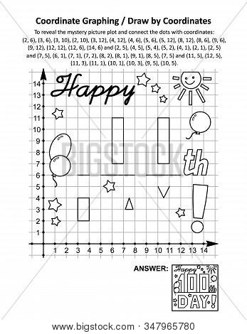 100th Day Of School Learning Celebration Coordinate Graphing, Or Draw By Coordinates, And Coloring P